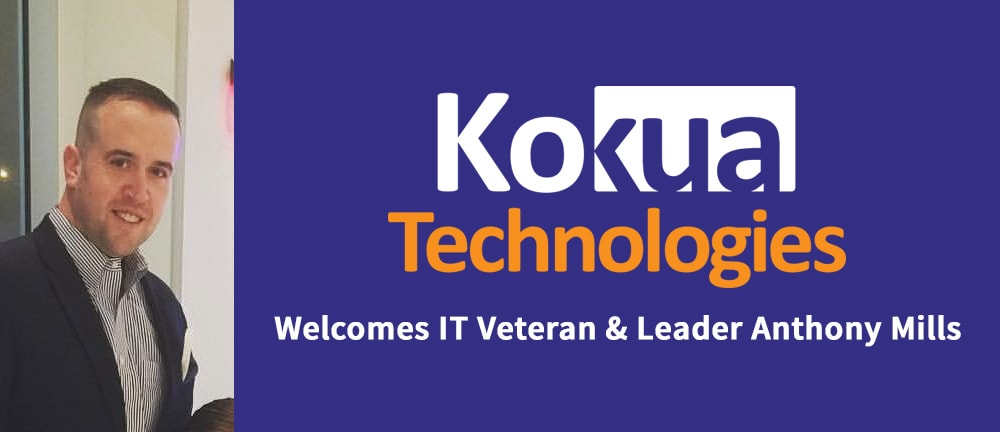 Anthony Mills Joins Kokua Technologies | Berlin, NJ